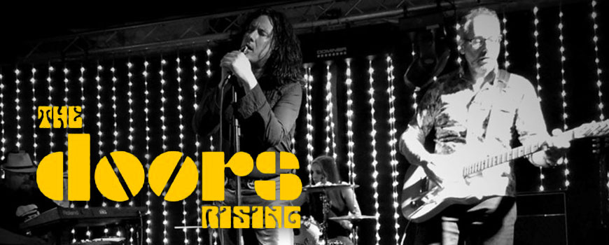 The Doors Rising *RESCHEDULED*